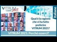 Qual è la ragione che vi ha fatto preferire VITRUM 2021?
